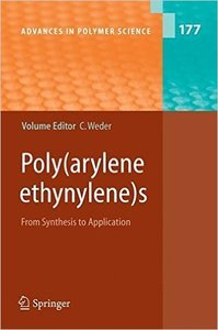 Poly arylene ethynylenes: From Synthesis to Application